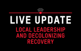 Local Leadership and Decolonizing Recovery
